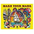 MAKE YOUR MARK by Martin LaCasse